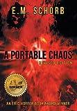 A Portable Chaos, E. M. Schorb, 1491832711