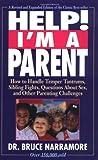 Help! I'm a Parent, S. Bruce Narramore, 0310462118