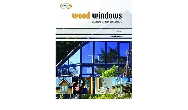 Wood windows: patrick hislop: 9781900510622.
