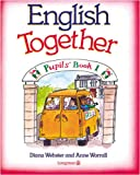English Together, Diana Webster and Anne Worrall, 0582020387