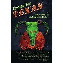 Rayguns Over Texas