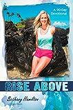 Rise Above: A 90-Day Devotional (Faithgirlz / Soul Surfer)