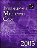 International Mechanical Code 2003 (International Code Council Series)