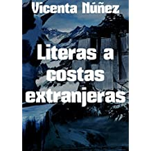 Literas a costas extranjeras (Spanish Edition)