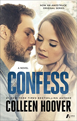 Confess: A Novel by [Hoover, Colleen]