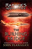 The Burning Bridge (Ranger's Apprentice, Book 2)