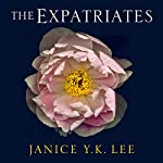 The Expatriates | Janice Y. K. Lee