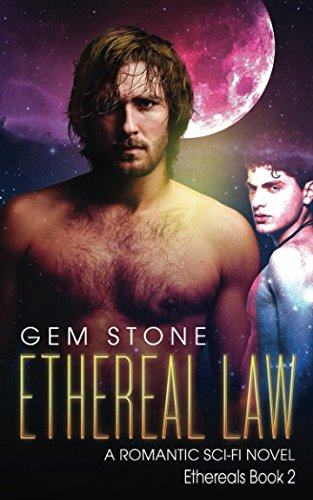 Ethereal Law: A Romantic Sci-fi Novel (Ethereals) PDF