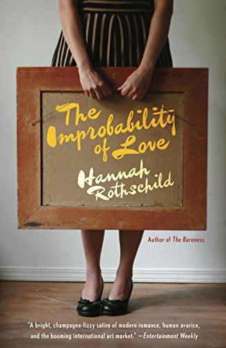 The Improbability of Love: A novel