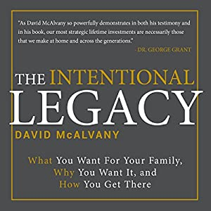 The Intentional Legacy Audiobook