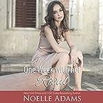 One Week with Her Rival: Eden Manor, Book 1 | Noelle Adams