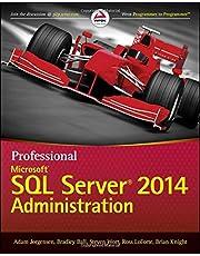 Professional Microsoft SQL Server 2014 Administration: Written by Adam Jorgensen, 2014 Edition, Publisher: Wrox [Paperback]