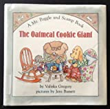 img - for The Oatmeal Cookie Giant (A Mr Poggle and Scamp Book) book / textbook / text book