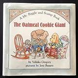 The Oatmeal Cookie Giant, Valiska Gregory, 002738070X