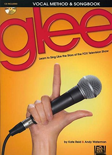 Read Online Glee Vocal Method & Songbook: Learn to Sing like the Stars of the FOX Television Show ebook