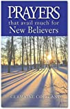 Prayers That Avail Much for New Believers (Prayers That Avail Much (Paperback))