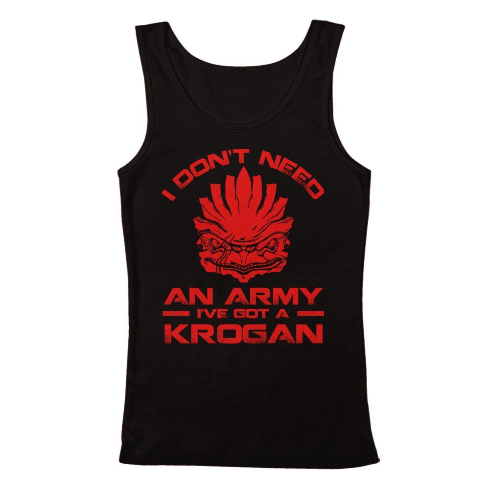 Ive Got a Krogan Mens Tank Top GEEK TEEZ I Dont Need an Army