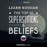 Learn Russian: The Top 10 Superstitions & Beliefs |  Innovative Language Learning