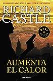 Aumenta el calor (Serie Castle 3) (BEST SELLER)