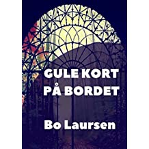 Gule Kort På Bordet (Danish Edition)