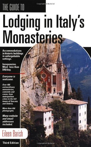 GD LODGING IN ITALY'S MONASTERIES, 3rd (Guide to Lodging in Italy's Monasteries)