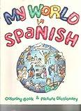 My World in Spanish Coloring Book, Tamara Mealer, 0844275522
