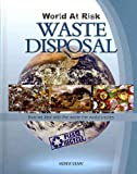 img - for Waste Disposal (World at Risk) book / textbook / text book