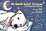 Mo Smells Sweet Dreams, Margaret E. Hyde, 0981625584