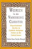 Women in the Vanishing Cloister 9780813518664