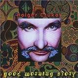 Good Morning Story by Czukay, Holger (2002-10-08)