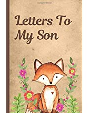 Letters To My Son: Woodland Baby Boy Prompted Fill In 93 Pages of Thoughtful Gift for New Mothers   Moms   Parents   Write Love Filled Memories Today   Read them later   Time Capsule Treasured Keepsake For Him   Mother's Day Sentiment
