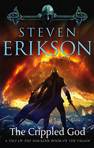The Crippled God: Book Ten of The Malazan Book of the Fallen (Malazan Series)