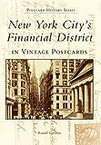 New York City's Financial District  (NY) (Postcard History)