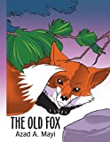 The Old Fox, Azad A. Mayi, 1420824937