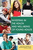 img - for Investing in the Health and Well-Being of Young Adults book / textbook / text book