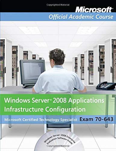 Exam 70-643 Windows Server 2008 Applications...