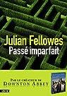 Passé imparfait par Fellowes