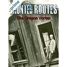 Clip: Haunted Routes: Oregon Vortex