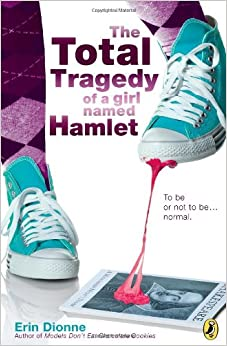 Image result for The Total Tragedy of a girl named Hamlet