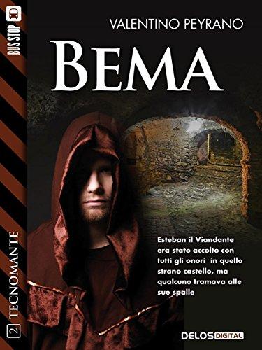 Bema: Tecnomante 2 (Italian Edition)