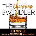 The Charming Swindler   Jeff Musillo
