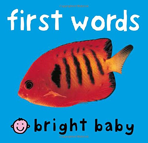 First Words (Bright Baby) (First Word Book)
