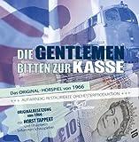 Die Gentlemen bitten zur Kasse, H??rspielsch???tze 6, Original von 1968 by Horst Tappert