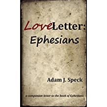 Love Letter: Ephesians (Love Letter Series)