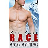 His Last Race (Gold Medal Romance Book 1)