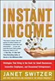 img - for Instant Income: Strategies That Bring in the Cash book / textbook / text book