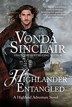 Highlander Entangled: A Scottish Historical Romance (Highland Adventure Book 9) by [Sinclair, Vonda]