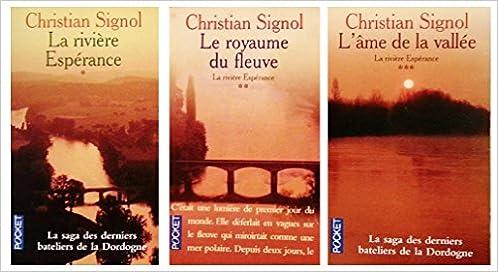 Amazon Fr La Saga Des Derniers Bateliers De La Dordogne