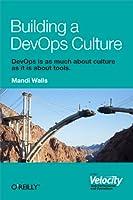 Building a DevOps Culture Front Cover