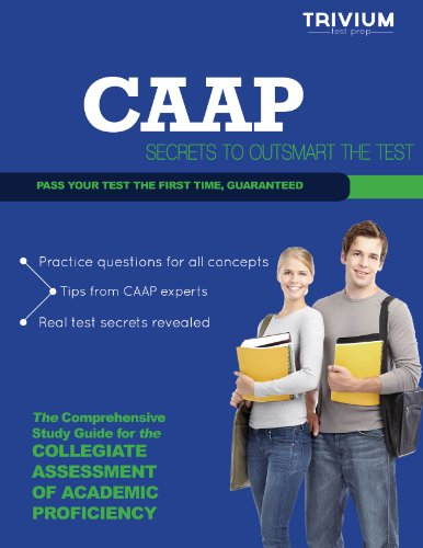 CAAP Study Guide 2013: Secrets to Outsmart the Exam